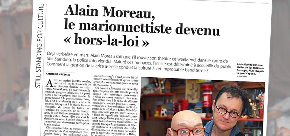 Still Standing for Culture: Alain Moreau, le marionnettiste devenu hors-la-loi